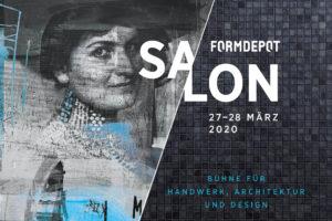 FORMDEPOT SALON 2020 – 27. und 28. März 2020